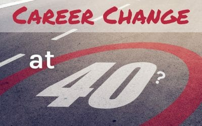 How To Change Career at 40