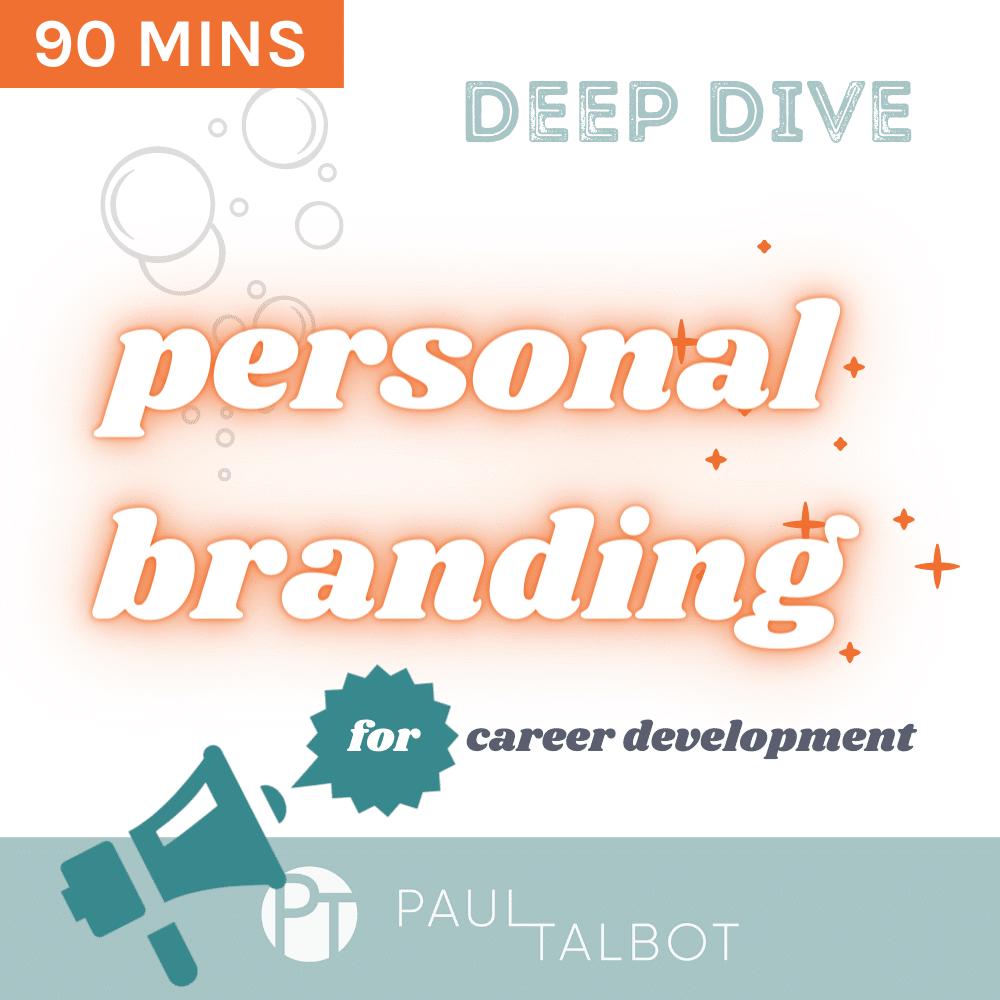 Personal Branding Career Deep Dive